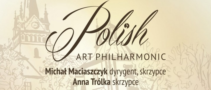 Koncert Polish Art Philharmonic